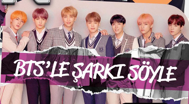 K-Pop & Drama Dergisi 5. sayı - BTS'le şarkı söyle