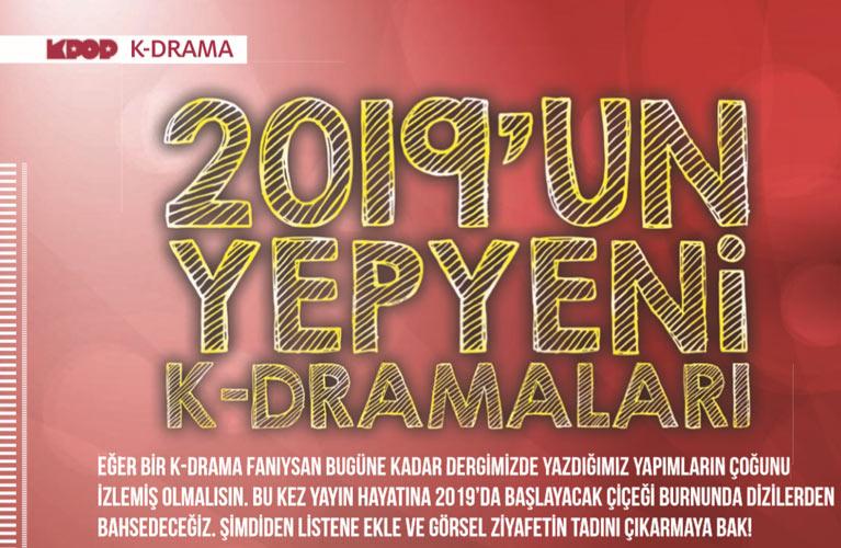 2019'da hangi k-dramalar geliyor?