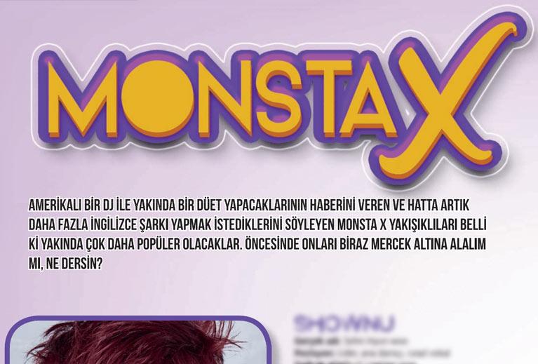 K-Pop & Drama Dergisi'nin altıncı sayısında yer alan Monsta X konusu